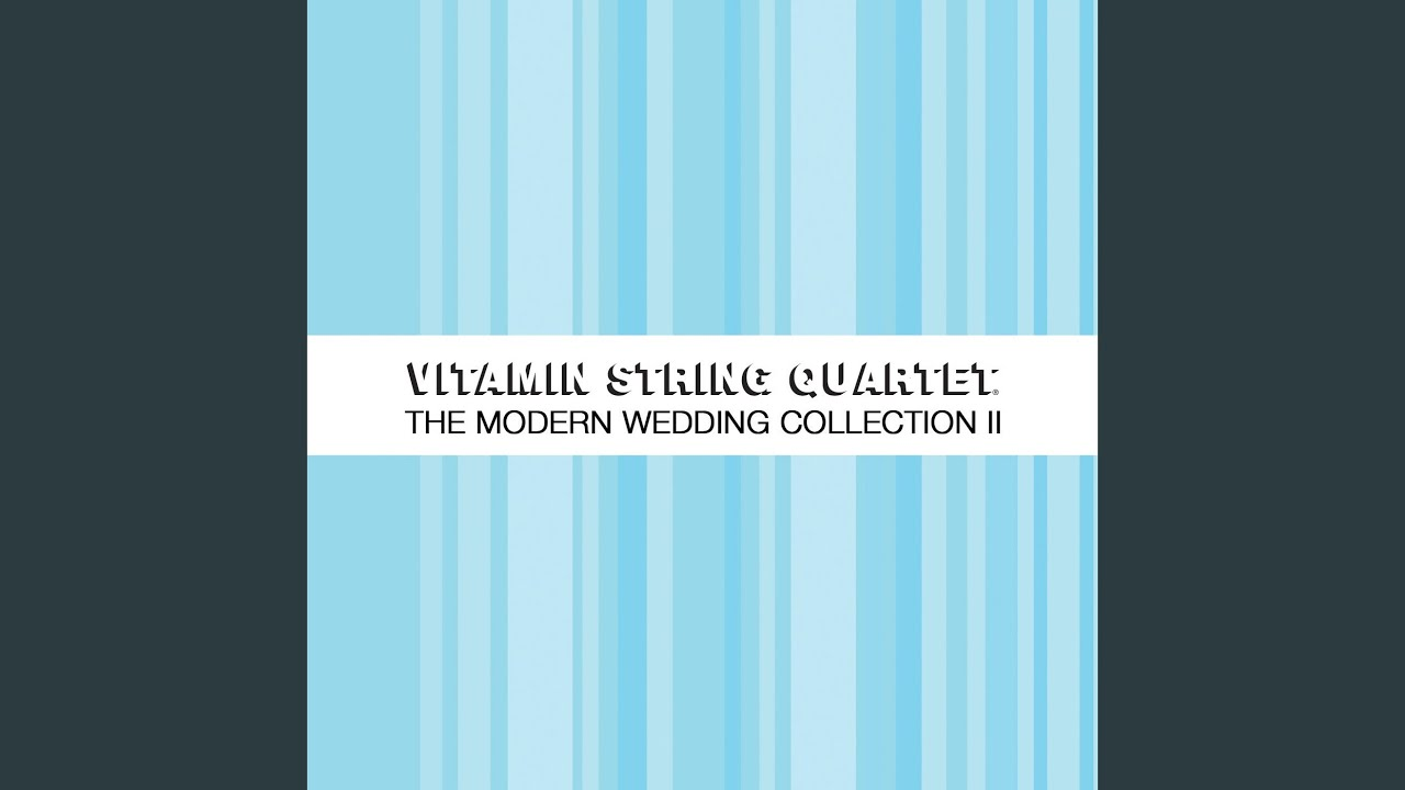 Vitamin String Quartet - Just the Way You Are