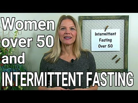 Intermittent Fasting for Women Over 50 - Helpful or Harmful?