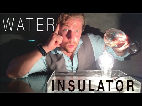 Water Doesn't Conduct!! | THE WATER INSULATOR! |