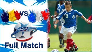 Romania vs France 1-2 Danone Nations CUP U12 - 2019