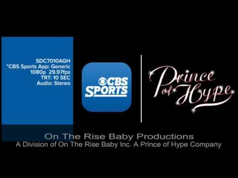 CBS SPORTS On The Rise Baby®!!! w/ Prince of Hype®!!!