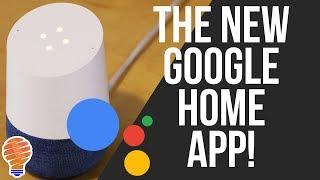 The New Google Home App Walkthrough
