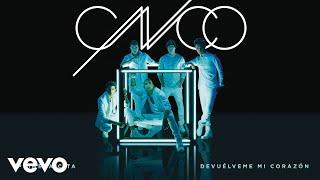 CNCO - Devuélveme Mi Corazón (Cover Audio)