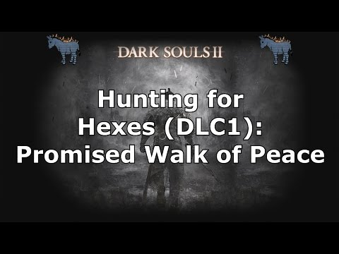 Dark Souls 2: Where to find the Promised Walk of Peace Hex