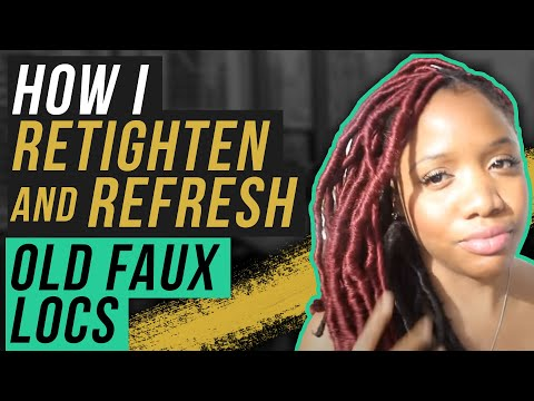 How I Retighten And Refresh Old Faux Locs