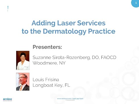 Adding Laser Services to the Dermatology Practice: Practical Pearls on Implementation & Usage