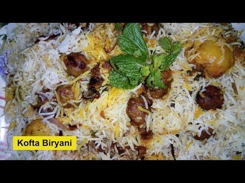 Kofta Biryani Recipe Video – How to Make Mutton Kofta Biryani – Mutton Biryani