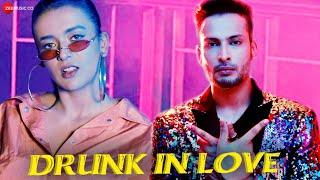 Drunk In Love - Official Music Video | Enbee & Raahi