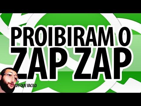 PROIBIRAM O ZAP ZAP