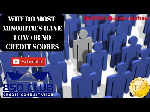 Why Most Minorities Have Low Or No FICO Credit Scores Including Home Ownership