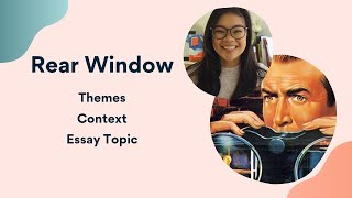 Rear Window Intro   Themes, Essay topics, the 1950s