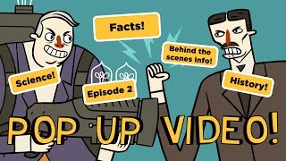Super Science Friends Pop Up Video | Episode 2 | Science, History & Production Facts