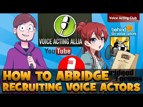 Recruiting Voice Actors Online Tutorial - How to Abridge