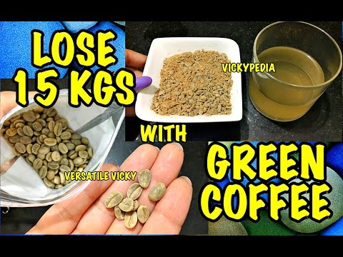 GREEN COFFEE | Lose 15Kg in a Month With Green Coffee | Green Coffee Weight Loss Hindi