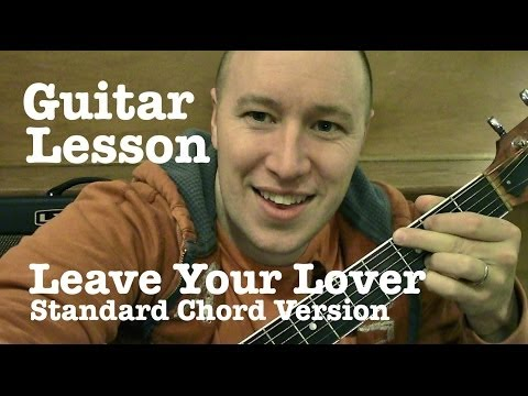Leave Your Lover ★ Guitar Lesson ★ Standard Chord Version ★ Sam Smith