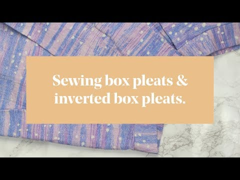 Sewing Box Pleats & Inverted Box Pleats