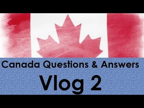 Canada Visa PR Work Permit Questions and Answers | Vlog 2
