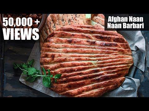 How to Make Afghan Naan Bread | Naan Barbari Recipe