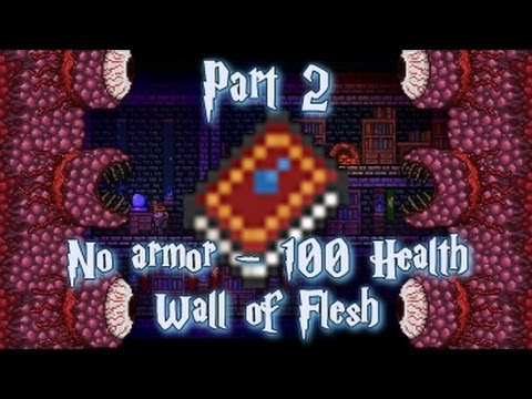 Terraria - Easy Wall of Flesh kill - No armor, 100 Health and Water Bolt Spell