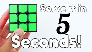 How To Solve A Rubik S Cube In 5 Seconds Easy