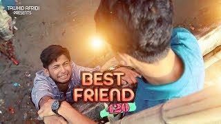 Best Friend (420)    বেস্ট ফ্রেন্ড   Tawhid Afridi   New Bangla Funny Video 2018  