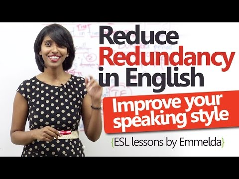 English lesson to reduce redundancy and improve English speaking style.