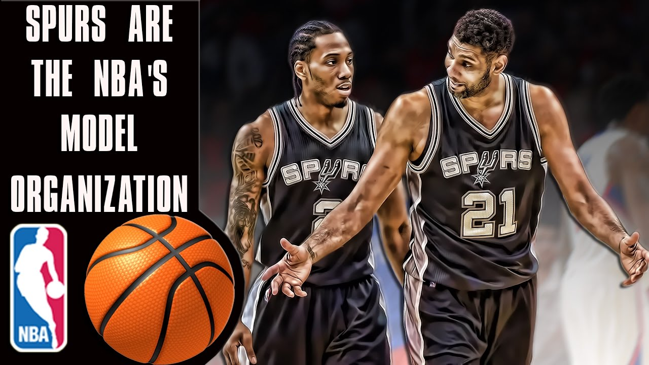 Why the Spurs are the NBA's model organization