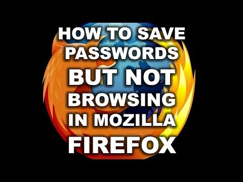 How to Save Passwords, But Not Browsing History on Firefox