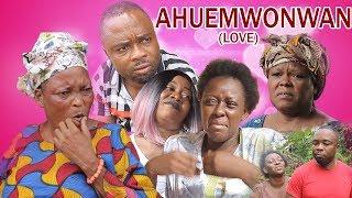 Ahuemwonmwan [Full Movie] - Latest Benin Movies