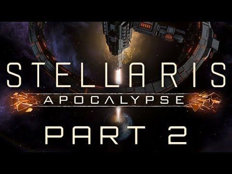 Stellaris: Apocalypse - Part 2 - Beyond the Scale