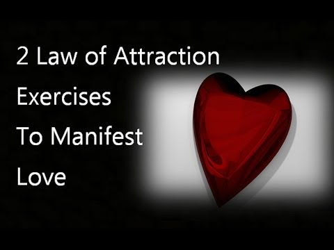 2 Law of Attraction Exercises to Attract and Manifest Love and Relationships