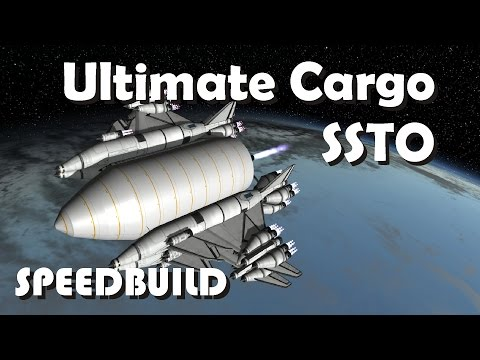 Speedbuild: Super Heavy Payload Cargo SSTO - 440 tons to orbit - KSP 1.2.2