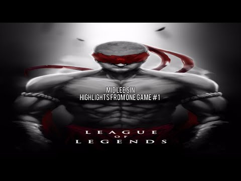 Mid Lee Sin - Highlights from 1 Game #1