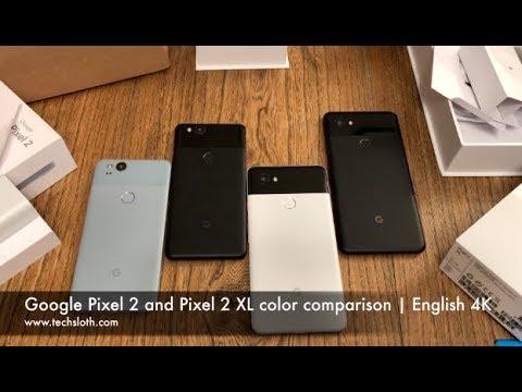 Google Pixel 2 and Pixel 2 XL color comparison | English 4K