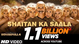 Housefull 4: Shaitan Ka Saala Video | Akshay Kumar | Sohail Sen Feat. Vishal Dadlani