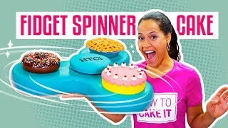 How To Make A FIDGET SPINNER Out Of CAKE | It Actually SPINS! | Yolanda Gampp | How To Cake It