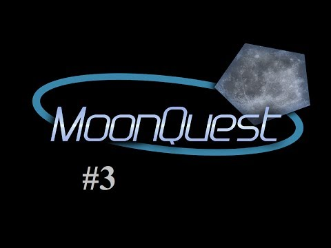 MoonQuest - Episode 3 - Into The Smeltery Age