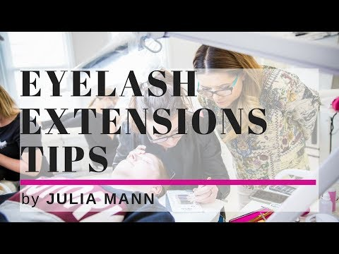 Eyelash Extensions Techniques TIPS by Julia Mann
