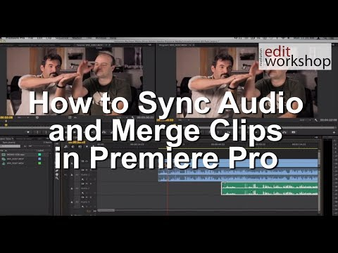 How to Sync Audio and Merge Clips in Premiere