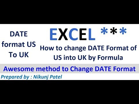 How to change US format of Date to UK format in excel - Awesome formula