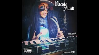 Nicole Funk - I'm In Luv (prod. RTN) G-Funk