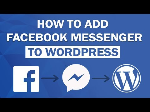 How To Add FaceBook Messenger To Your Wordpress Website 2018