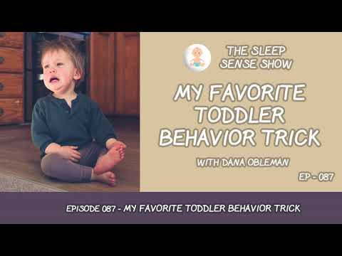 Episode 087 - My Favorite Toddler Behavior Trick
