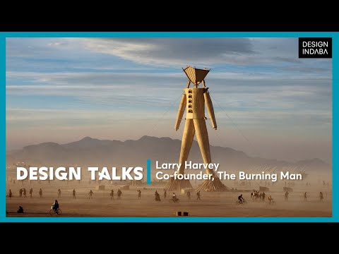 Larry Harvey on how Burning Man Festival created art with a social purpose