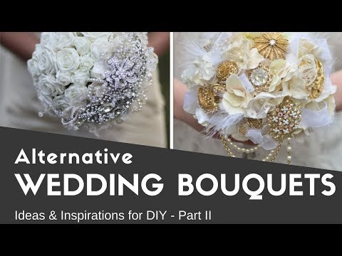 Alternative Wedding Bouquets - Part 2. Ideas & Inspirations - DIY. Brooch Bouquets. Non-traditional