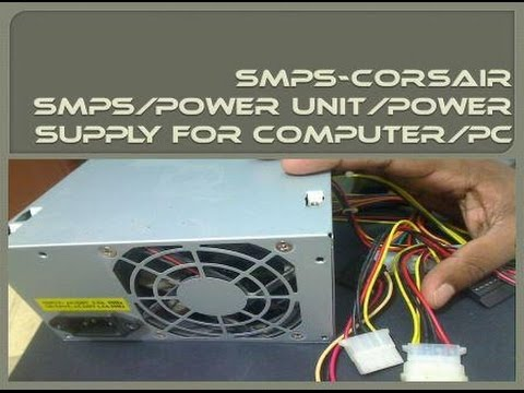 SMPS-How To Choose Smps/Power Unit/Power Supply For Computer/PC [Hindi/Urdu