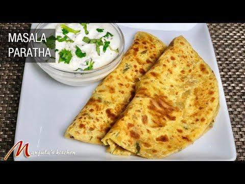 Masala Paratha, Besan ka Paratha, Indian Flat Bread Recipe by Manjula