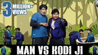Man VS Wild - Kodi Ji and Bear Grylls Paavangal | Parithabangal | Gopi - Sudhakar