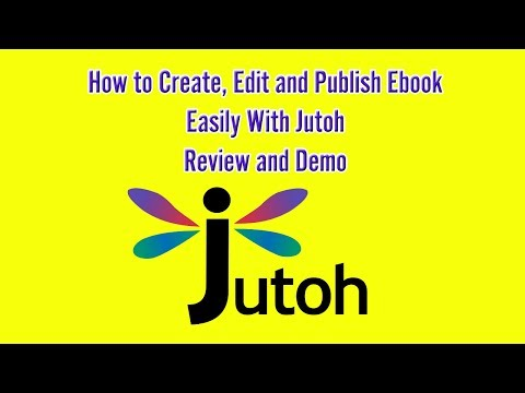 Jutoh - How to Create, Format and Publish Your Ebook EASILY