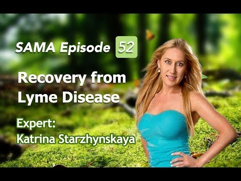 [SAMA] Episode 52: Recovery from Lyme Disease